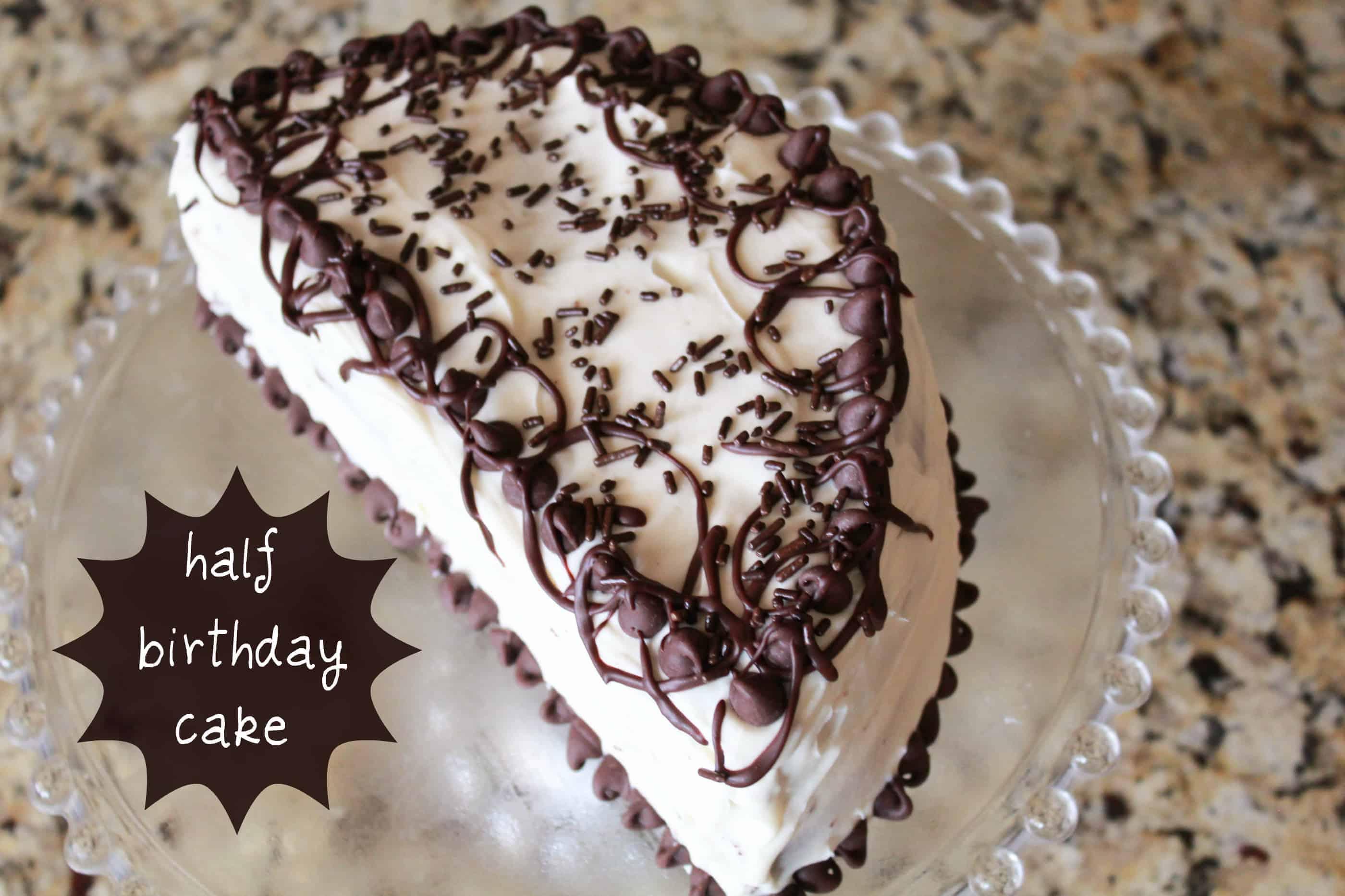 Magnificent Half Birthday Cake Recipe Celebrating Sweets Funny Birthday Cards Online Alyptdamsfinfo