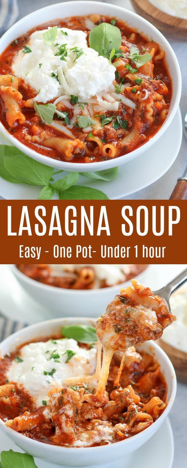 This Lasagna Soup is filled with all the flavors of lasagna - ground beef, sauce, pasta, and lots of cheese! Made in one pot and ready in under an hour. #lasagna #soup #onepot #pasta #easyrecipe