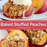 Baked Stuffed Peaches on a white plate.