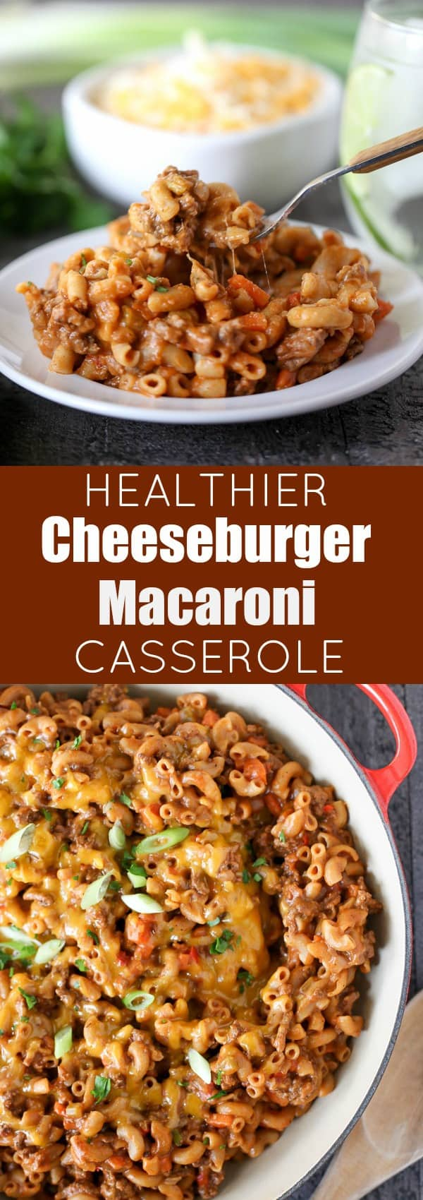 Healthier Cheeseburger Macaroni Casserole - Healthy comfort food, made in one pot in 30 minutes!