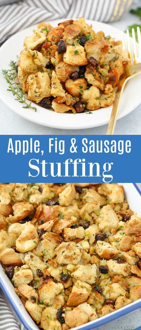 APPLE SAUSAGE STUFFING WITH FIGS - A delicious Bread Stuffing filled with savory sausage, fresh apple, herbs and dried figs. #stuffing #sausage #figs #thanksgiving #sausagestuffing